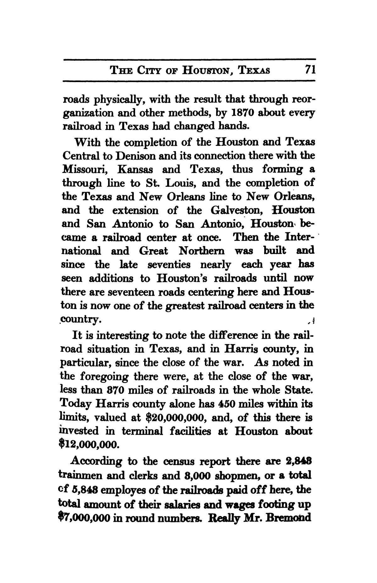 A thumb-nail history of the city of Houston, Texas, from its founding in 1836 to the year 1912                                                                                                      71