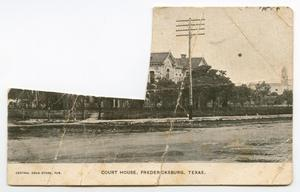 Primary view of object titled '[Court House in Fredericksburg, Texas]'.
