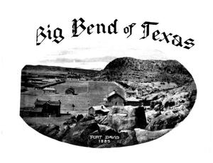 Primary view of object titled 'The Big Bend of Texas.'.
