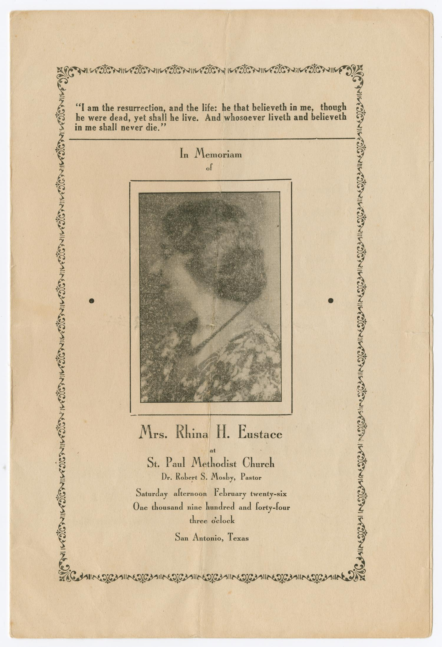 [Funeral Program for Rhina H. Eustace, February 26, 1944]                                                                                                      [Sequence #]: 1 of 3