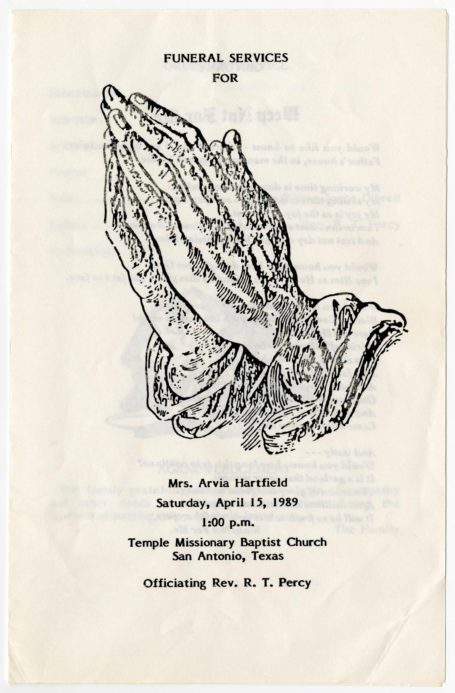 [Funeral Program for Arvia Hartfield, April 15, 1989]                                                                                                      [Sequence #]: 1 of 3