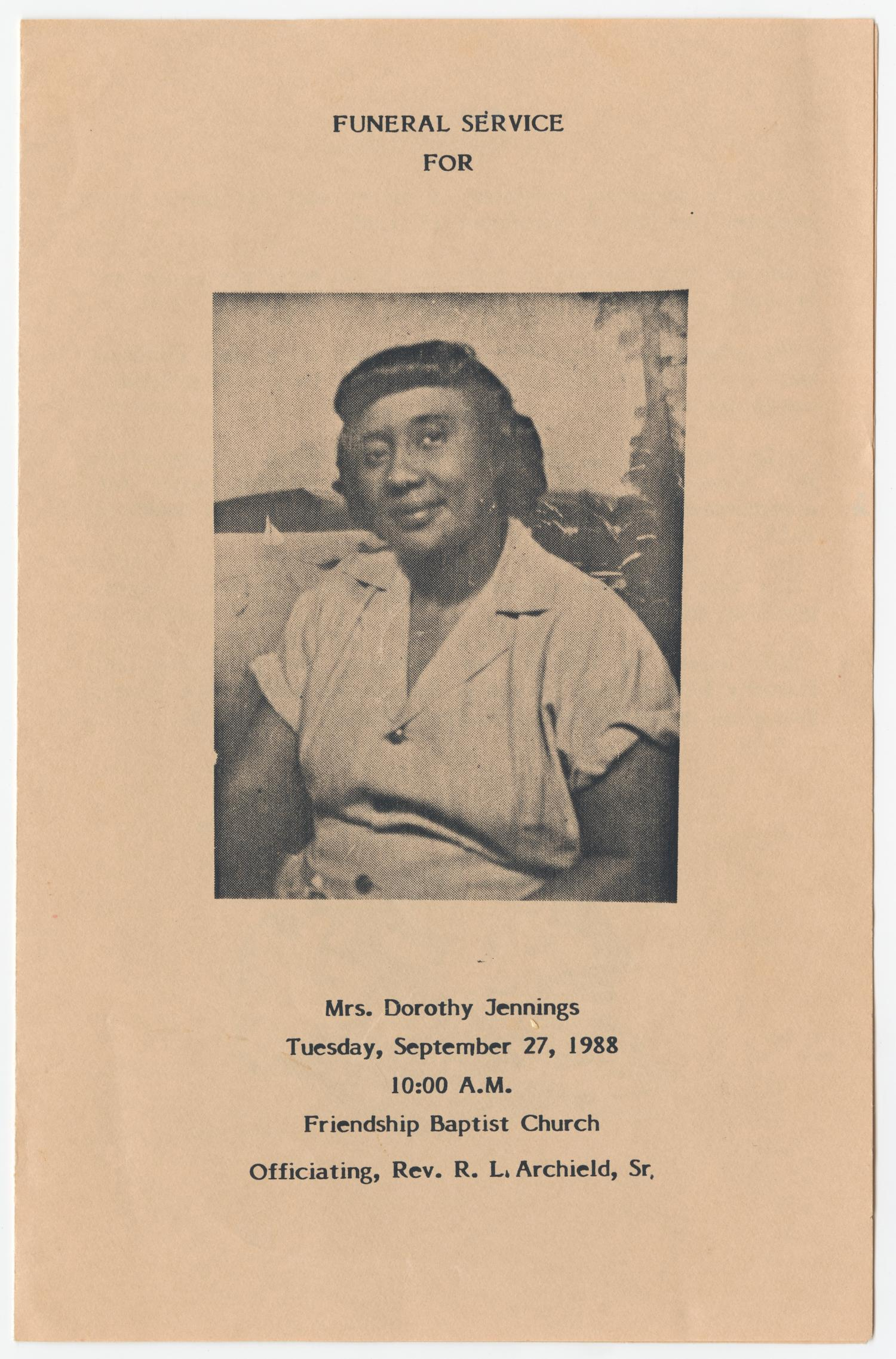 [Funeral Program for Dorothy Jennings, September 27, 1988]                                                                                                      [Sequence #]: 1 of 3
