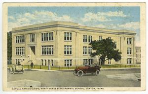 Primary view of object titled 'Postcard, Manual Arts Building, North Texas State Normal School, Denton, Texas.'.