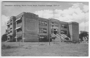 Primary view of object titled 'Postcard, Education Building, North Texas State Teachers College, Denton'.