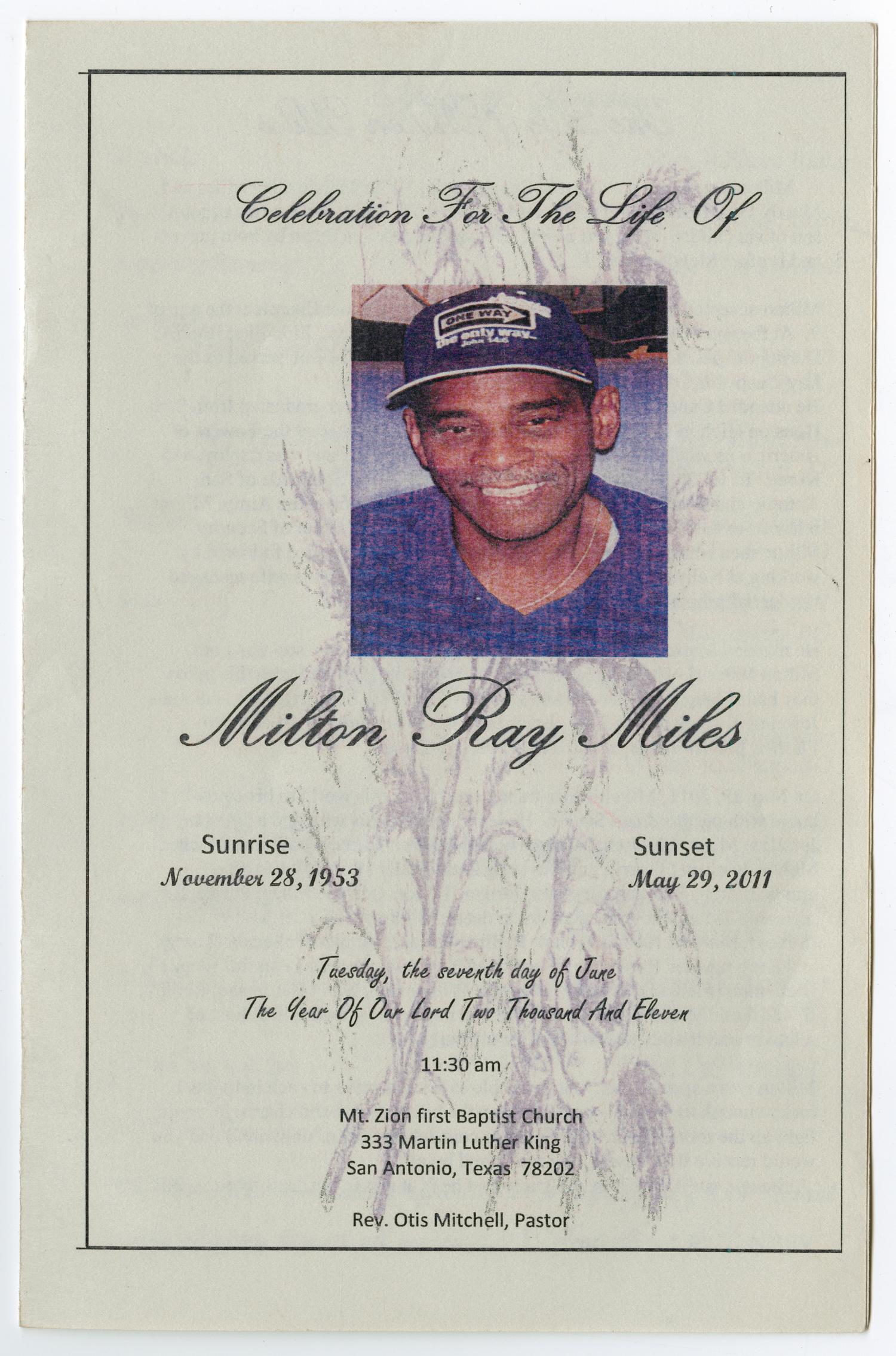 [Funeral Program for Milton Ray Miles, June 7, 2011]                                                                                                      [Sequence #]: 1 of 8