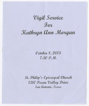 Primary view of object titled '[Vigil Service Program for Kathryn Ann Walker Morgan, October 8, 2003]'.