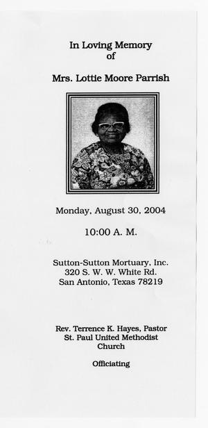 [Funeral Program for Lottie Moore Parrish, August 30, 2004]
