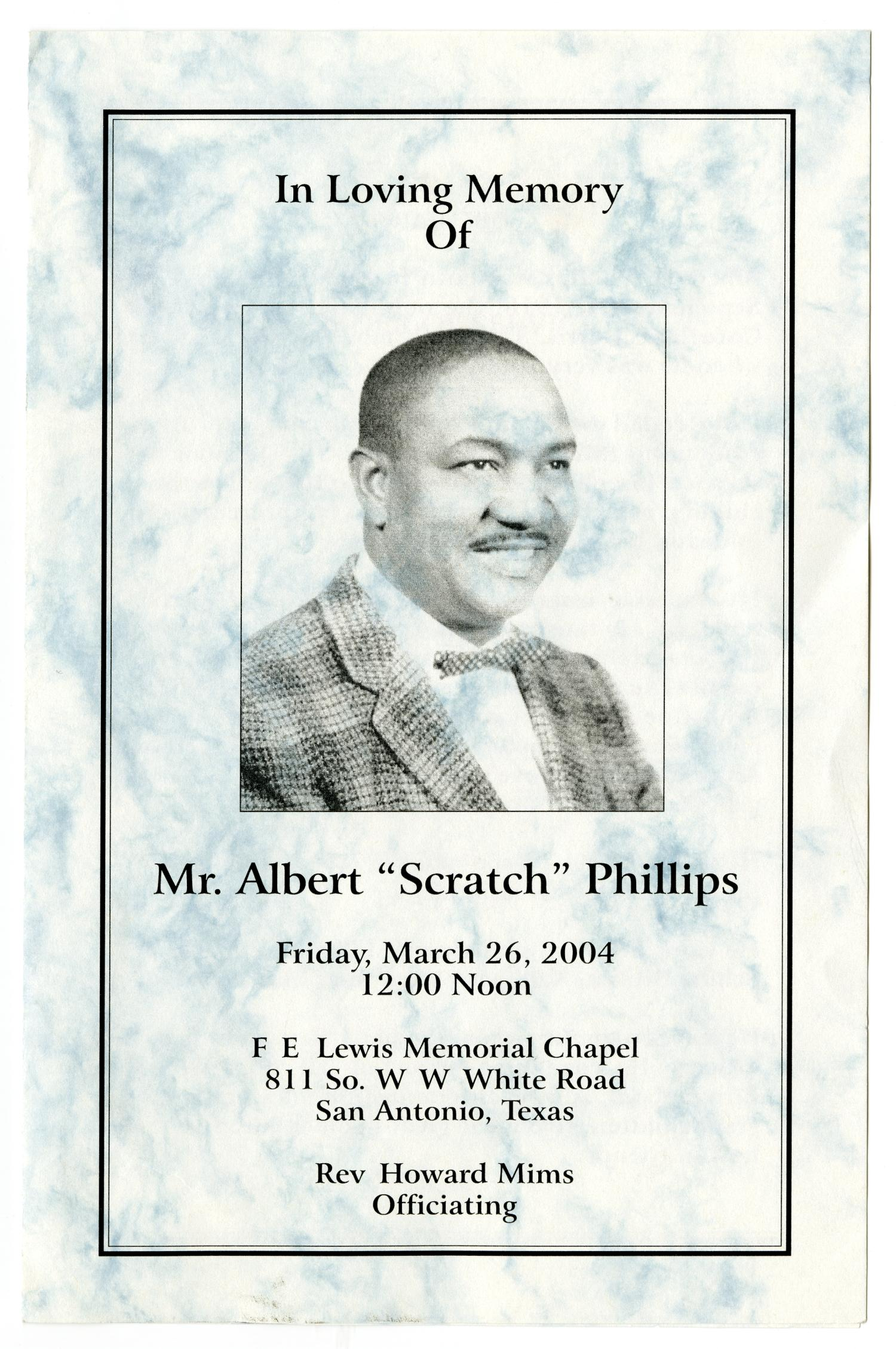 [Funeral Program for Albert Phillips, March 26, 2004]                                                                                                      [Sequence #]: 1 of 3