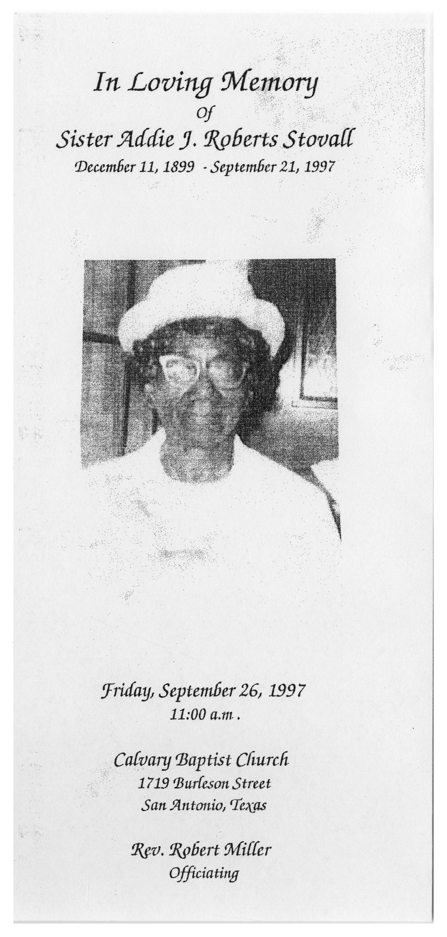 [Funeral Program for Addie J. Roberts Stovall, September 26, 1997]                                                                                                      [Sequence #]: 1 of 5
