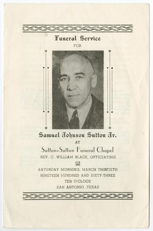 Primary view of object titled '[Funeral Program for Samuel Johnson Sutton, Jr., March 30, 1963]'.