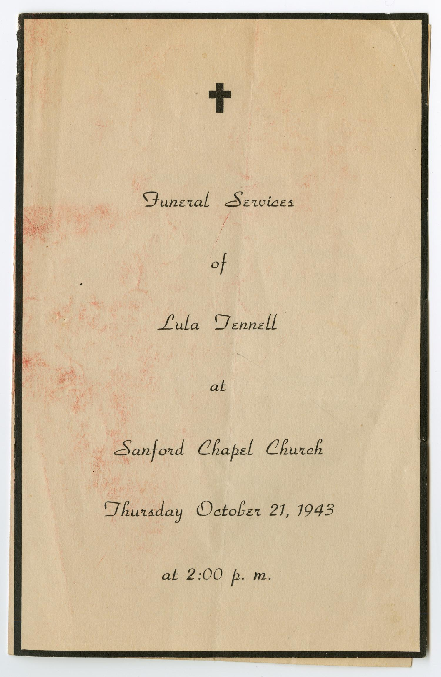 [Funeral Program for Lula Tennell, October 21, 1943]                                                                                                      [Sequence #]: 1 of 3
