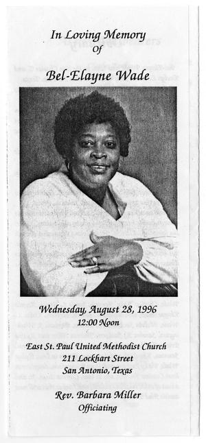 Primary view of object titled '[Funeral Program for Bel-Elayne Wade, August 28, 1996]'.