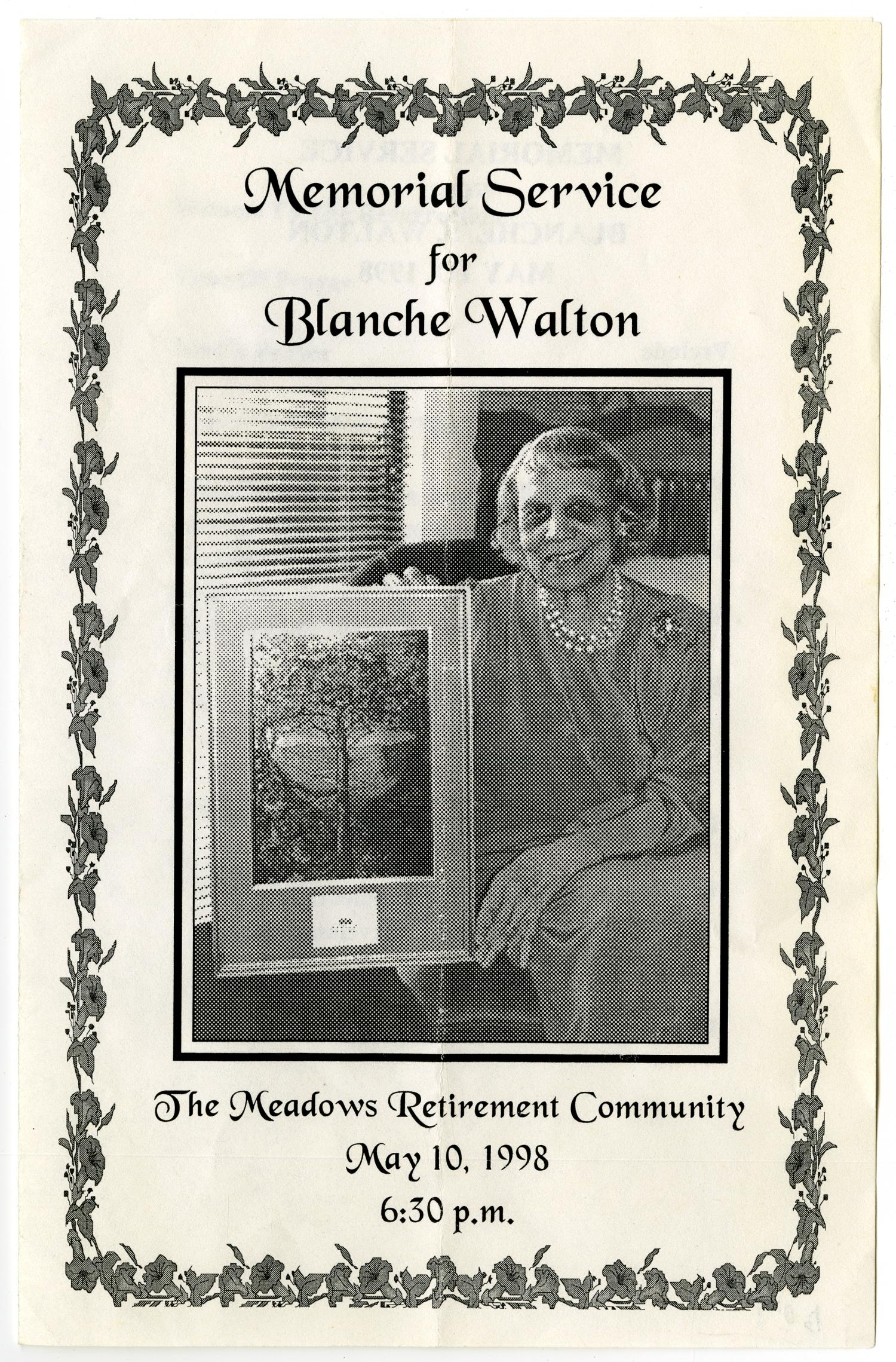 [Memorial Service Program for Blanche Walton, May 10, 1998]                                                                                                      [Sequence #]: 1 of 3