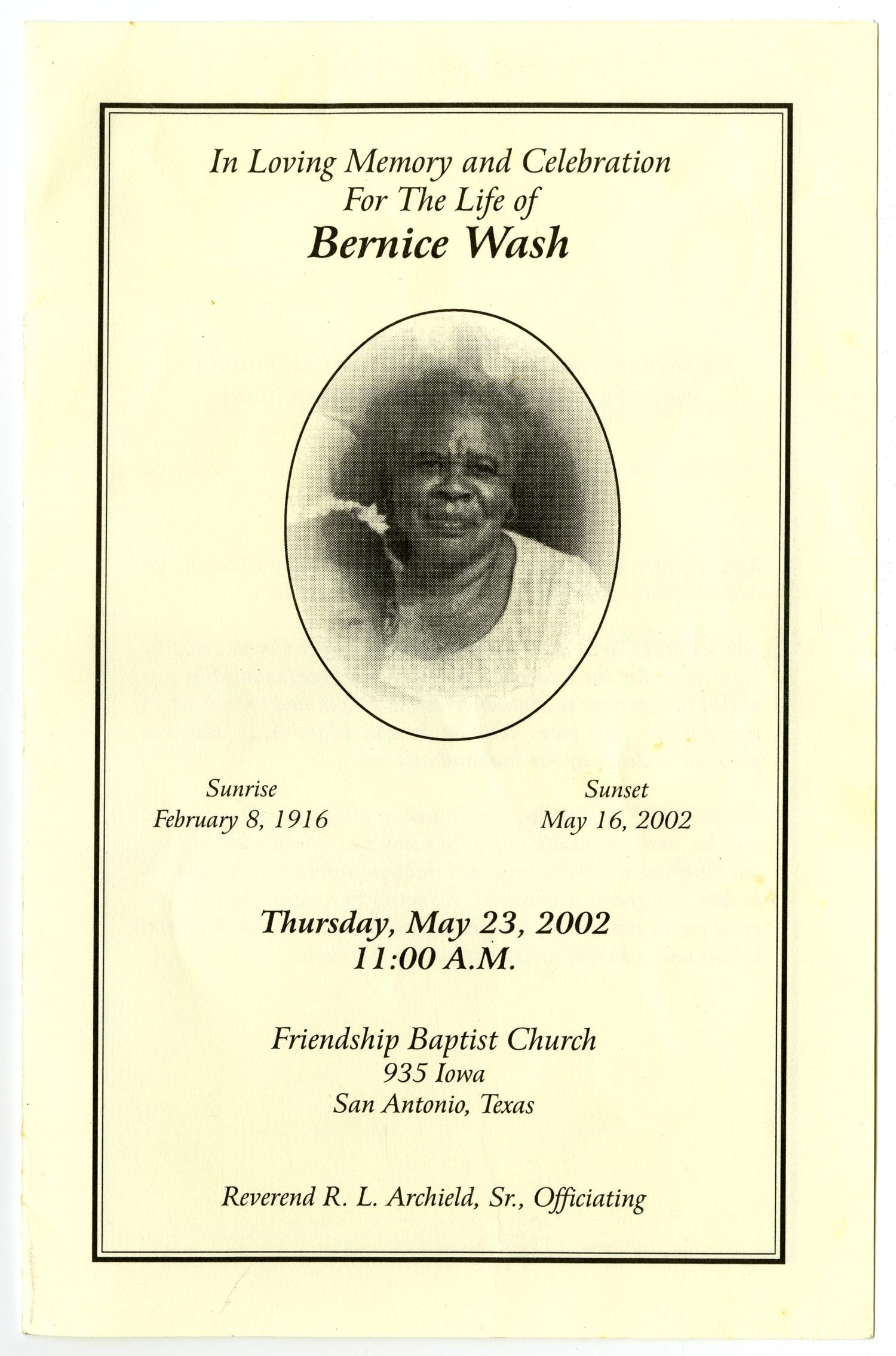 [Funeral Program for Bernice Wash, May 23, 2002]                                                                                                      [Sequence #]: 1 of 3