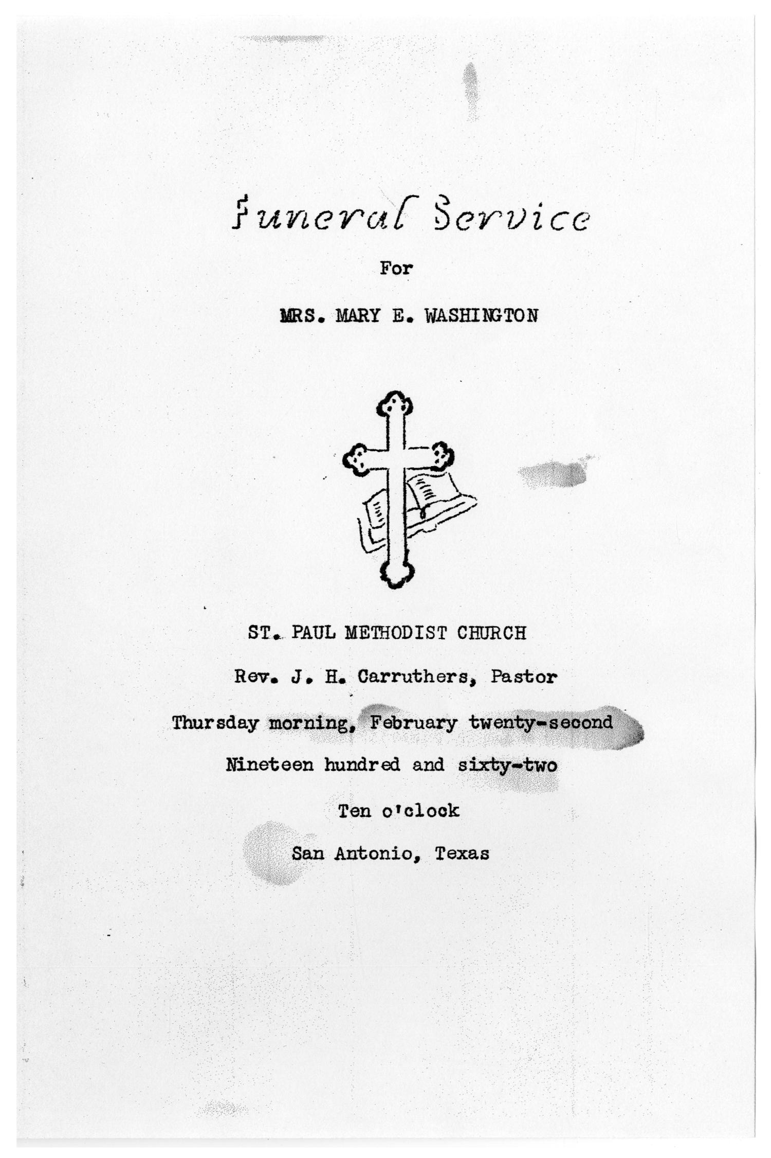 [Funeral Program for Mary E. Washington, February 22, 1962]                                                                                                      [Sequence #]: 1 of 3
