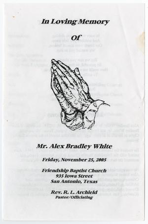 Primary view of object titled '[Funeral Program for Alex Bradley White, November 25, 2005]'.