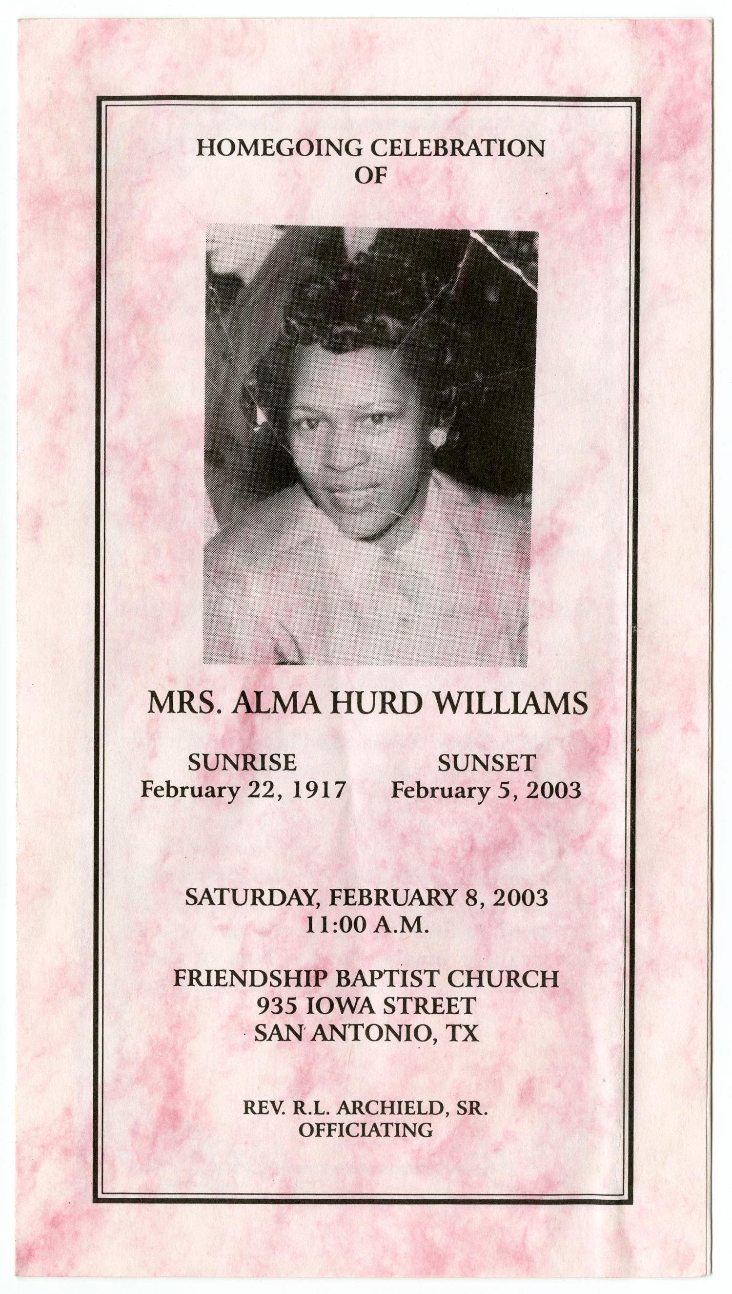 [Funeral Program for Alma Hurd Williams, February 8, 2003]                                                                                                      [Sequence #]: 1 of 3