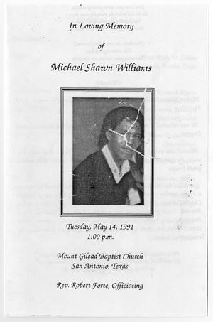 Primary view of object titled '[Funeral Program for Michael Shawn Williams, May 14, 1991]'.