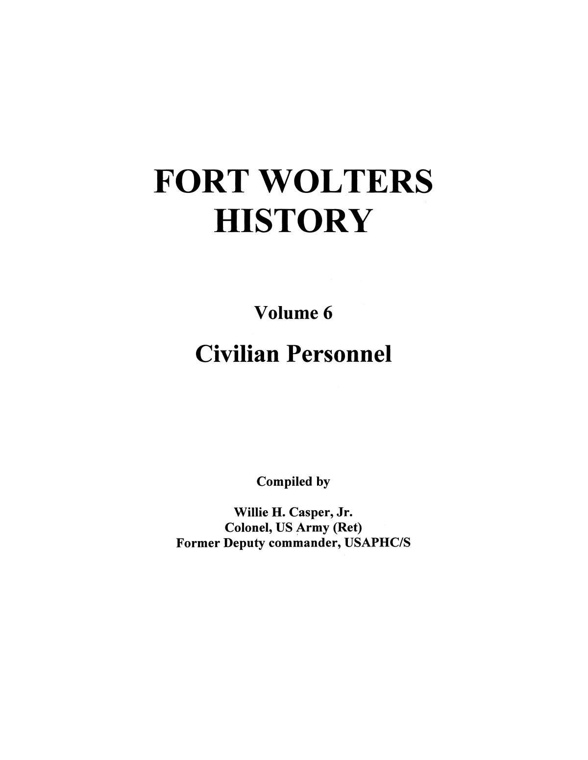 Pictorial History of Fort Wolters, Volume 6:  Civilian Personnel                                                                                                      [Sequence #]: 1 of 156