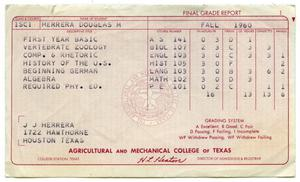 Primary view of object titled '[Final Grade Report for Douglas M. Herrera, Fall 1960, Agricultural and Mechanical College of Texas]'.