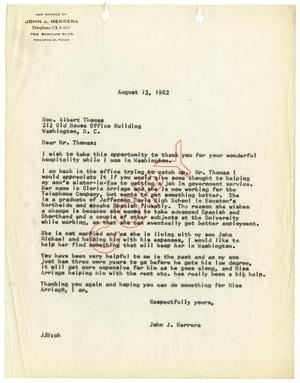 Primary view of object titled '[Letter from John J. Herrera to Albert Thomas - 1962-08-13]'.