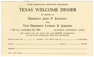Primary view of object titled '[Invitation card from the State Democratic Executive Committee to a Welcome Dinner in honor of President John F. Kennedy and Vice President Lyndon B. Johnson - 1963]'.