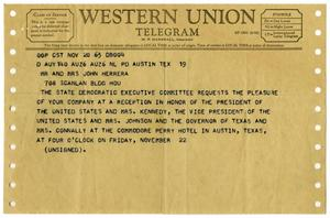 Primary view of object titled '[Invitation telegram from the State Democratic Executive Committee to a Welcome Dinner in honor of President John F. Kennedy and Vice President Lyndon B. Johnson - 1963-11-20]'.