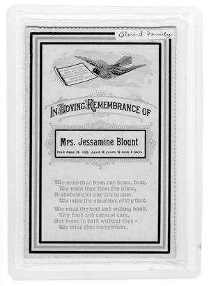 Primary view of object titled 'In Loving Rememberance of Mrs. Jessamine Blount'.