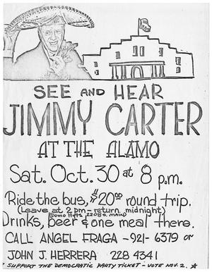 Primary view of object titled '[Flyer advertising Jimmy Carter at the Alamo - 1976]'.