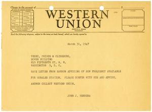 [Telegram from John J. Herrera to Vesey, Prince & Clineburg - 1947-03-31]
