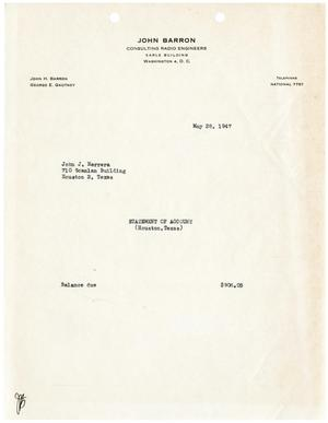 Primary view of object titled '[Statement of Account for John J. Herrera from John Barron Consulting Radio Engineers - May 28, 1947]'.