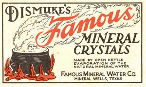 [Dismuke's Famous Mineral Crystals Label]