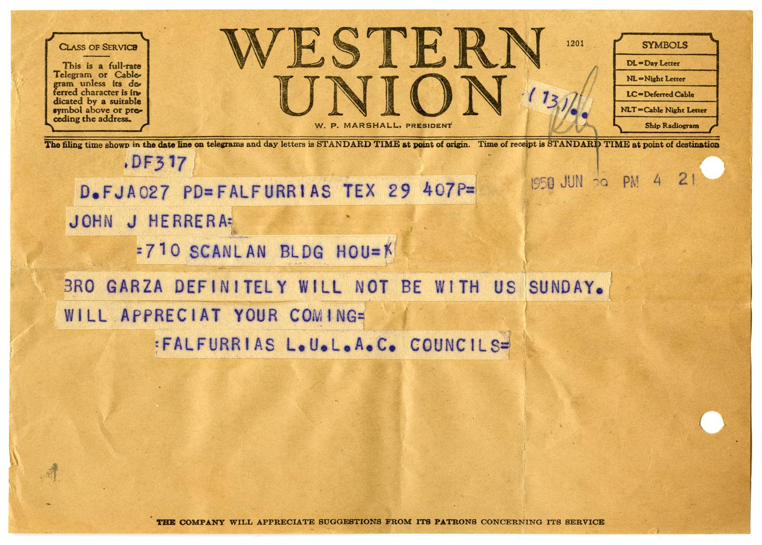 [Telegram from Falfurrias LULAC Council to John J. Herrera - 1950-06-29]                                                                                                      [Sequence #]: 1 of 2