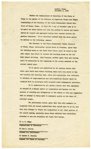 Primary view of object titled '[Agreement regarding petition, Augustine Picaso vs.Trustees of the Nixon Independent School District of Nixon, Texas - 1951-12-03]'.