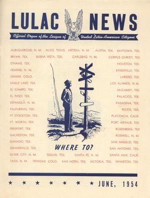 Primary view of object titled 'LULAC News, Volume 21, Number 12, June 1954'.