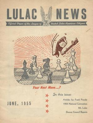 Primary view of object titled 'LULAC News, Volume 22, Number 12, June 1955'.