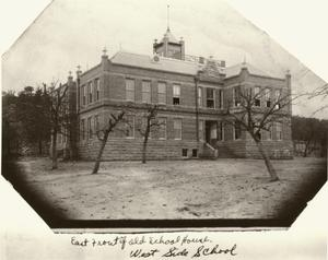 Primary view of object titled '[The West Ward School, East (Front) View ]'.