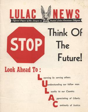 Primary view of object titled 'LULAC News, Volume 27, Number 3, February 1965'.