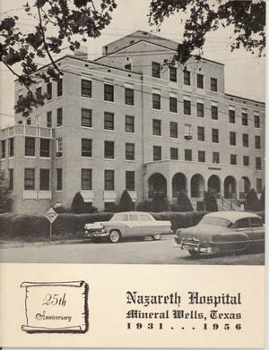 Nazareth Hospital 25th Anniversary 1931 1956 The Portal To Texas