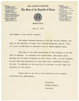 Primary view of object titled '[Letter from Sherman Kendall to Members of The Sons of the Republic of Texas Chapter 1971 - 1971-05-17]'.