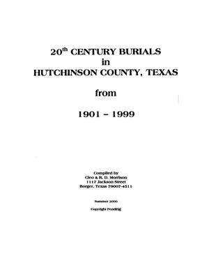 Primary view of object titled '20th Century Burials in Hutchinson County, Texas from 1901-1999'.