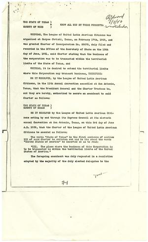 Primary view of object titled '[League of United Latin American Citizens Charter Amendment - 1939-06-19]'.