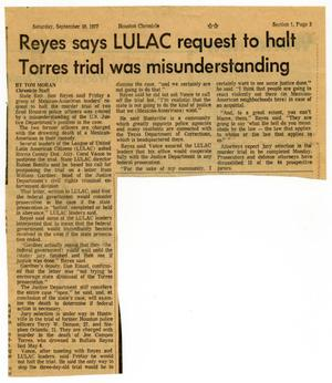 Reyes says LULAC request to halt Torres trial was misunderstanding