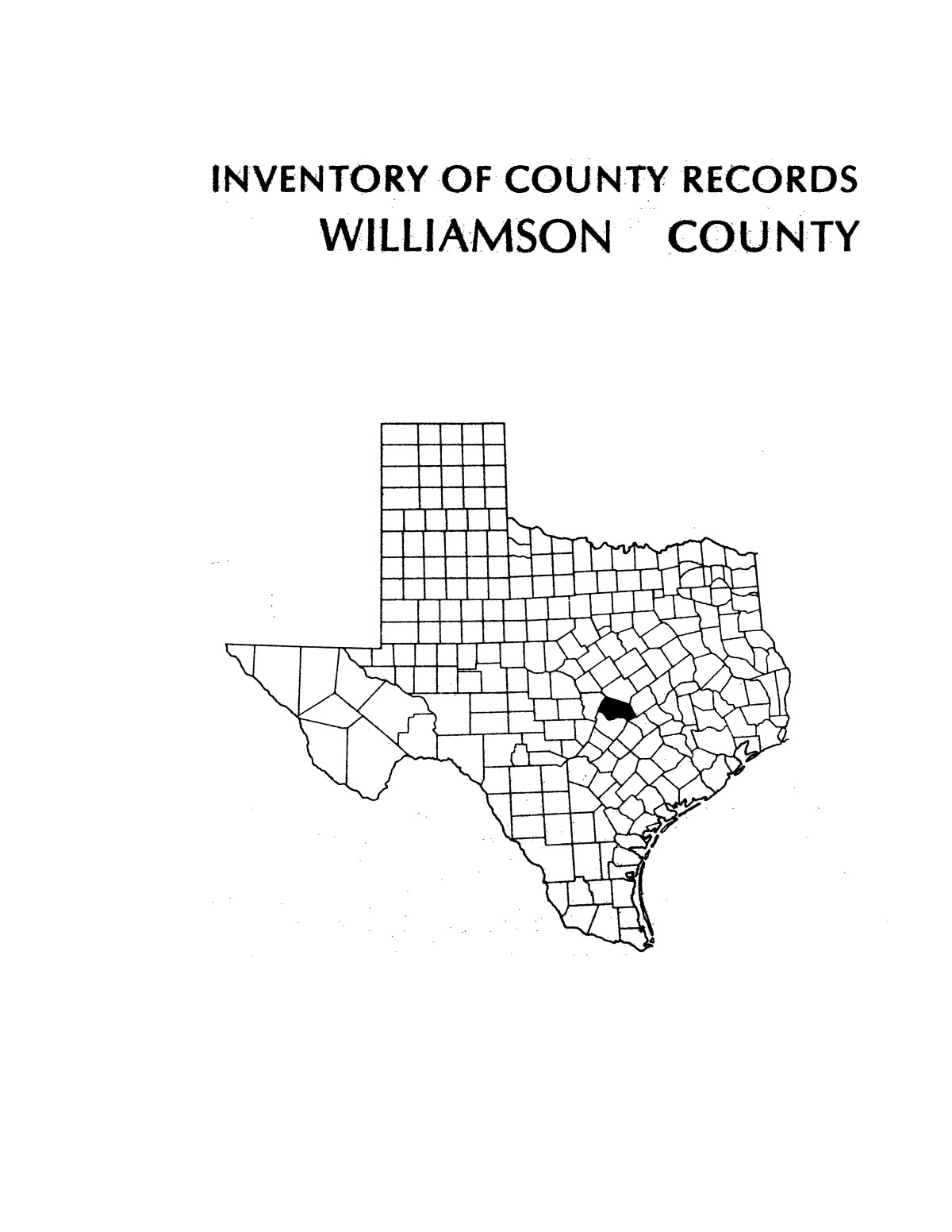 Inventory of county records, Williamson County courthouse, Georgetown, Texas                                                                                                      Front Cover