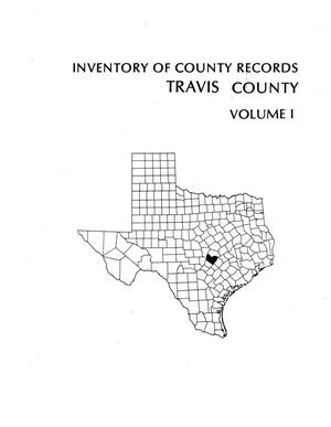 Primary view of object titled 'Inventory of county records, Travis County courthouse, Austin, Texas, Volume 1'.