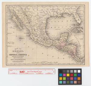 Primary view of object titled 'Map of Mexico and Central America: engraved to illustrate Mitchell's new intermediate geography.'.