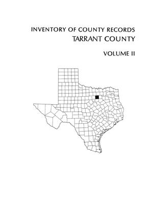 Primary view of object titled 'Inventory of county records, Tarrant County courthouse, Fort Worth, Texas, Volume 2'.