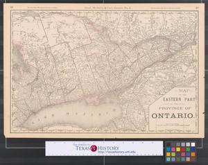 Primary view of object titled 'Map of the eastern part of the province of Ontario.'.