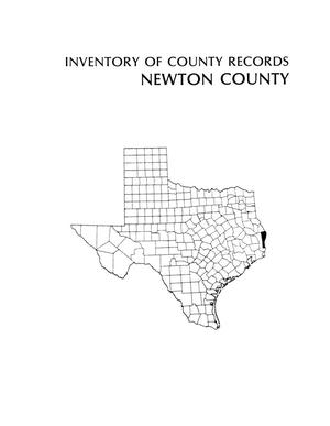 Primary view of object titled 'Inventory of county records, Newton County Courthouse, Newton, Texas'.