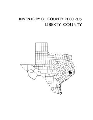 Primary view of object titled 'Inventory of county records, Liberty County Courthouse, Liberty, Texas'.